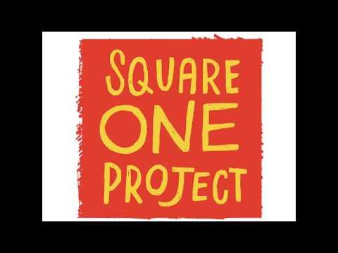 An Inside Look at the Square One Project