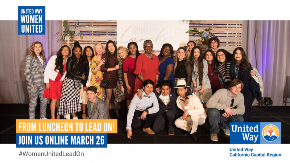 Photo of adults and youth in fashionable, professional attire huddled together on a stage. Text: From Luncheon to Lead On! Join us online March 26. #WomenUnitedLeadOn | United Way Logo. United Way Women United logo.