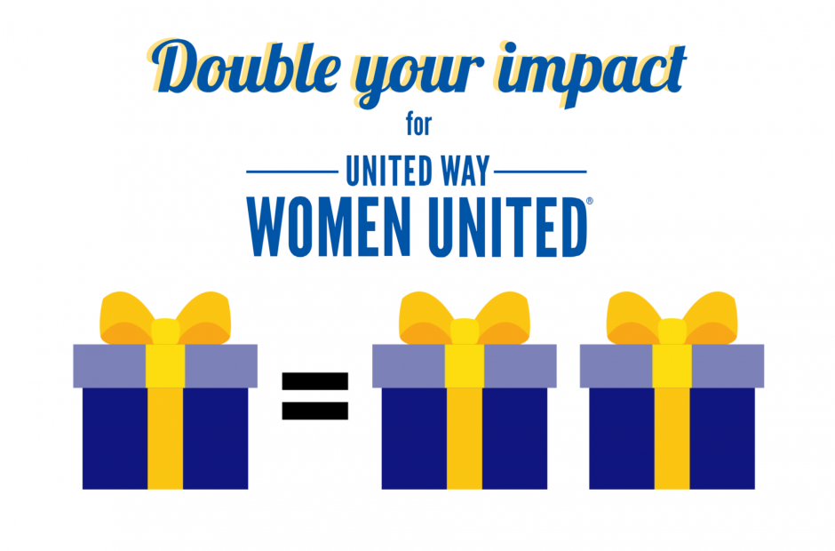 Double your impact for United Way Women United