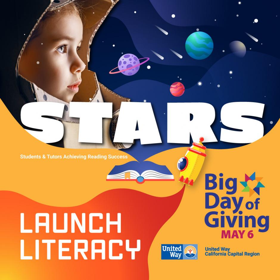 Boy's face in space. Words are STARS, Launch Literacy, Big Day of Giving May 6